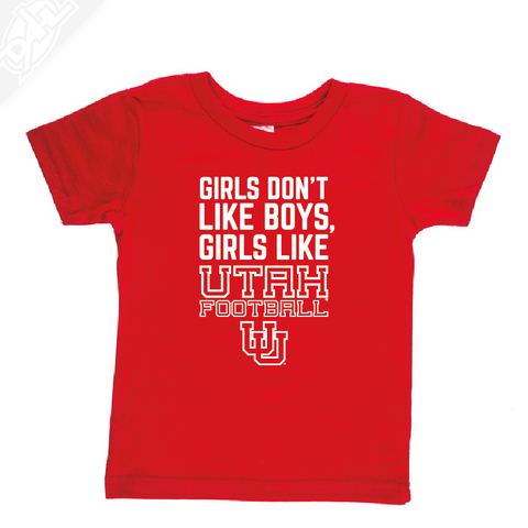 Girls Like Utah Football- Infant/Toddler Shirt
