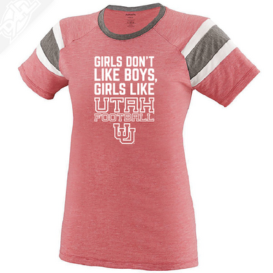 Girls like Utah Football Womens Fanatic Tee