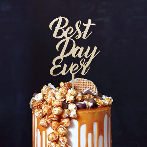 Best Day Ever Wood Cake Topper / Personalized Cake Topper