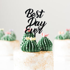 Best Day Ever Black Acrylic Cake Topper / Personalized Cake Topper