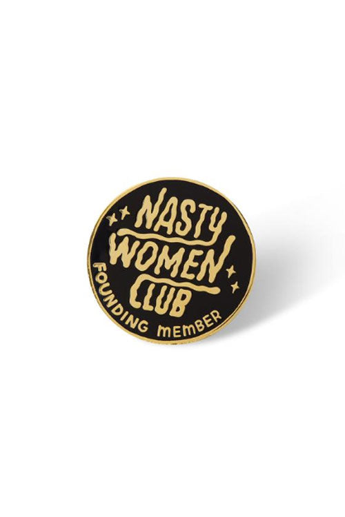 Punky Pins Nasty Women's Club Founding Member Enamel Pin