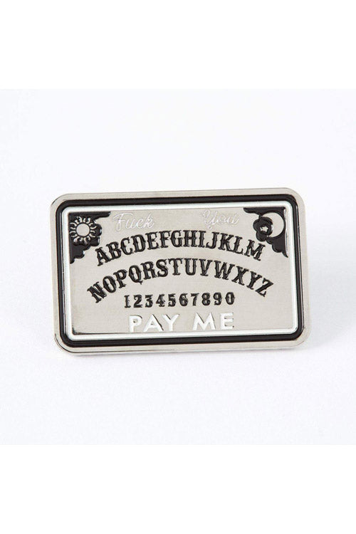 Punky Pins Fuck you, Pay Me Ouija Board Enamel Pin