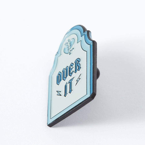 Punky Pins Over It Enamel Pin