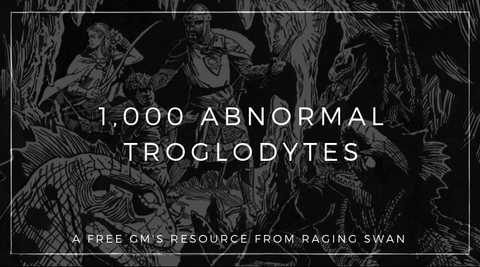 1,000 Abnormal Troglodytes