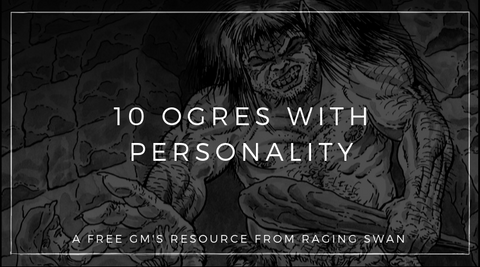 10 Ogres with Personality
