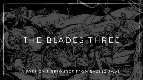 The Blades Three