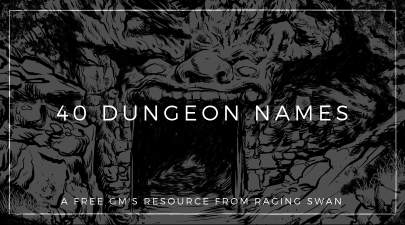 40 Dungeon Names