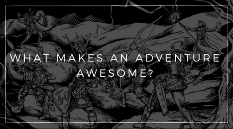 What Makes an Adventure Awesome?