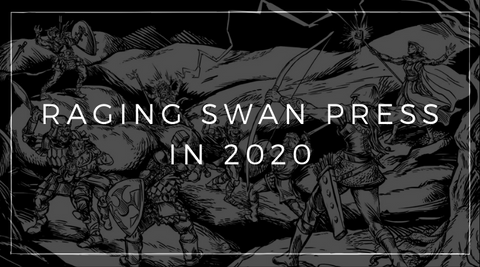 Raging Swan Press in 2020