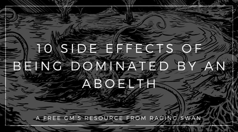 10 Side Effects of Being Dominated by an Aboleth