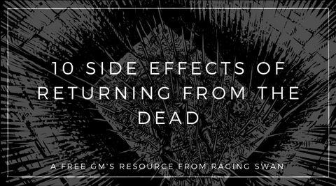 10 Side Effects of Returning from the Dead