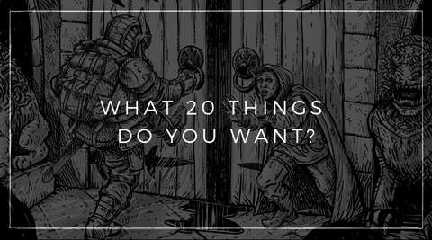 What 20 Things Do YOU Want?