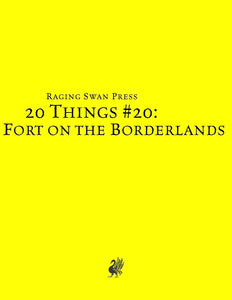 20 Things #20: Fort on the Borderlands