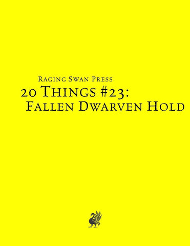 20 Things #23: Fallen Dwarven Hold