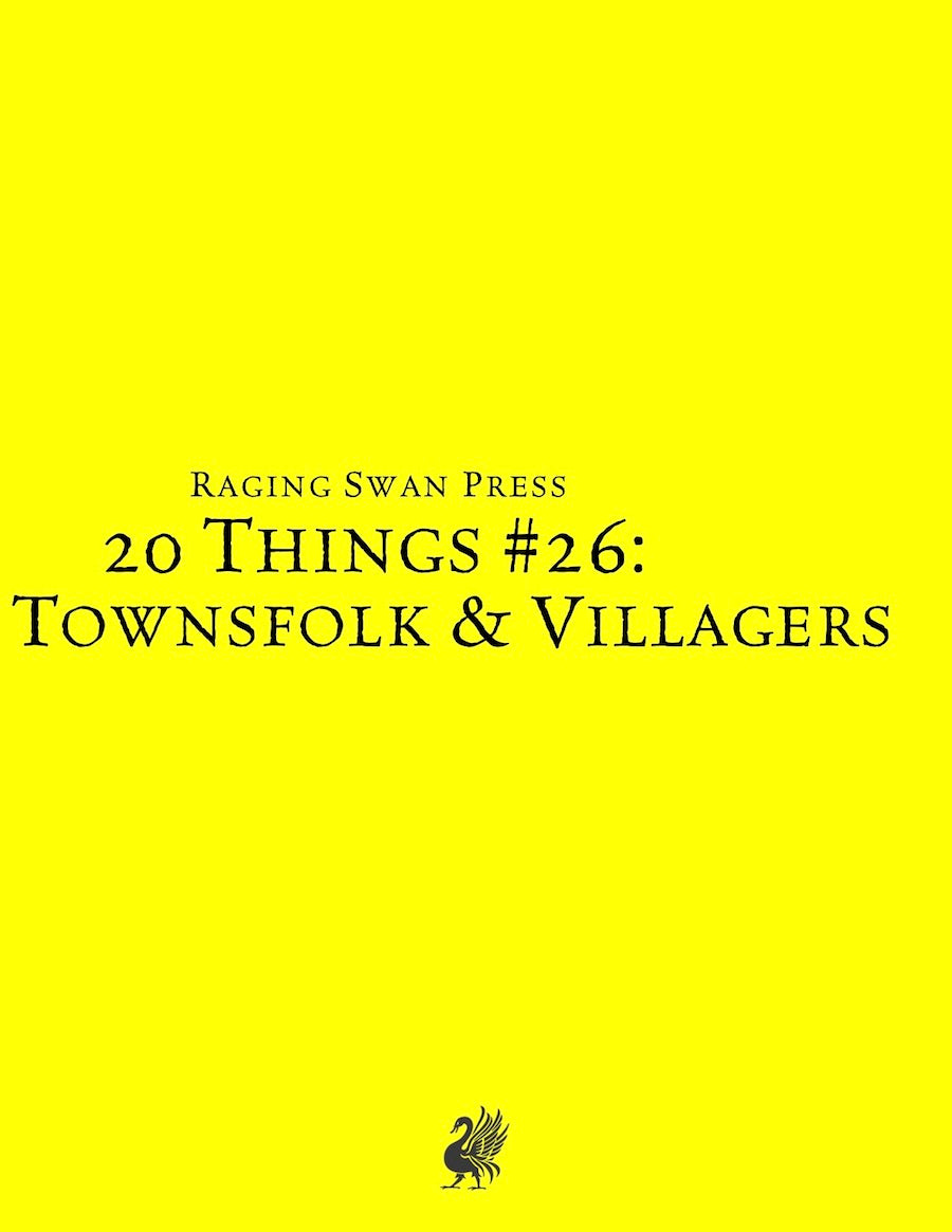 20 Things #26: Townsfolk & Villagers