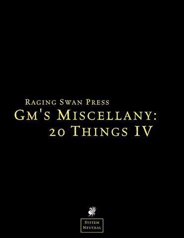 GM's Miscellany: 20 Things Vol. IV (SNE)
