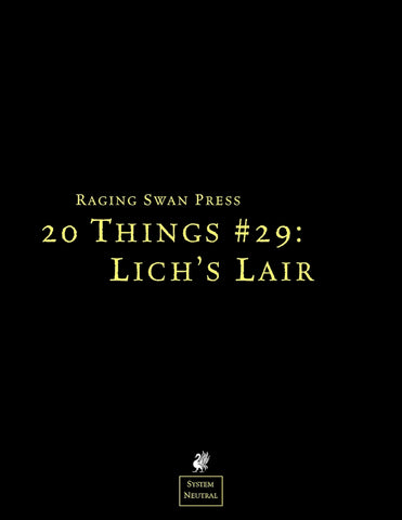 20 Things #29: Lich's Lair