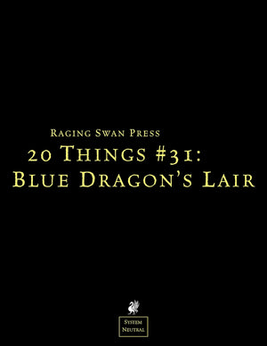20 Things #31: Blue Dragon's Lair
