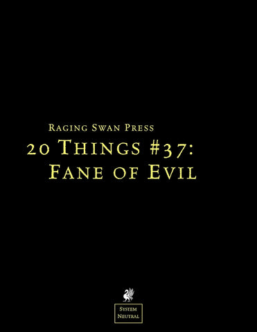 20 Things #37: Fane of Evil