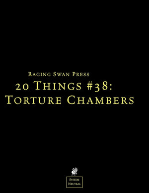 20 Things #38: Torture Chambers