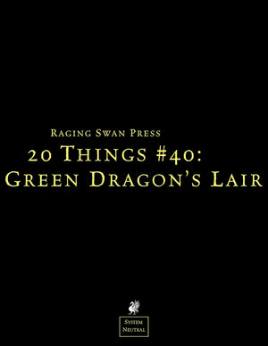 20 Things #40: Green Dragon's Lair