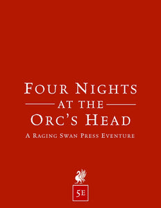 Four Nights at the Orc's Head (5e)