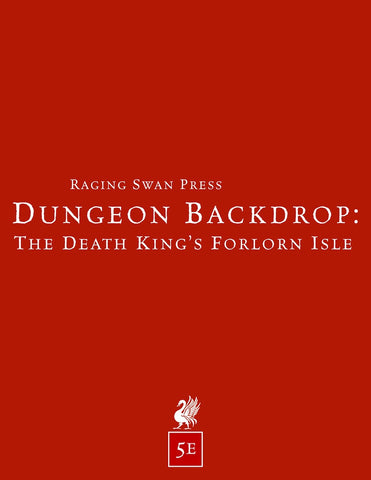 Dungeon Backdrop: The Death's King's Forlorn Isle (5e)