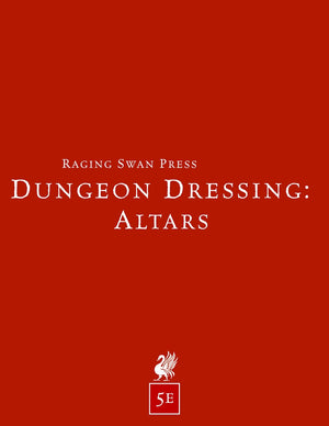 Dungeon Dressing: Altars 2.0 (5e)