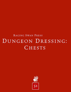 Dungeon Dressing: Chests 2.0 (5e)