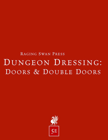 Dungeon Dressing: Doors & Double Doors 2.0 (5e)