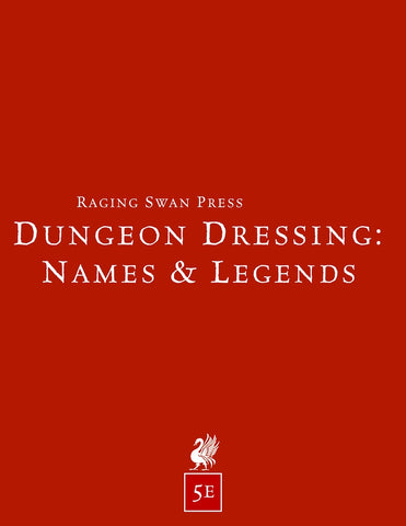 Dungeon Dressing: Names & Legends 5.0