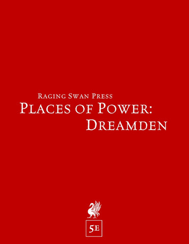 Places of Power: Dreamden (5e)