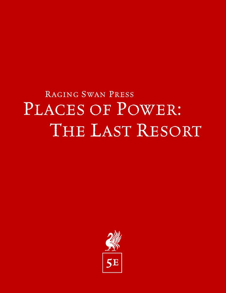 Places of Power: The Last Resort (5e)