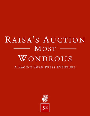 Raisa's Auction Most Wondrous (5e)