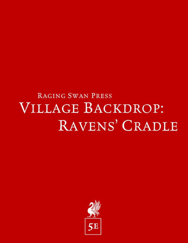 Village Backdrop: Ravens' Cradle (5e)