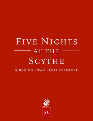 Five Nights at the Scythe (5e)