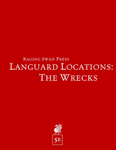 Languard Locations: The Wrecks (5e)