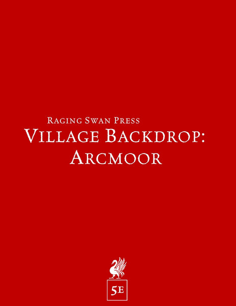 Village Backdrop: Arcmoor (5e)