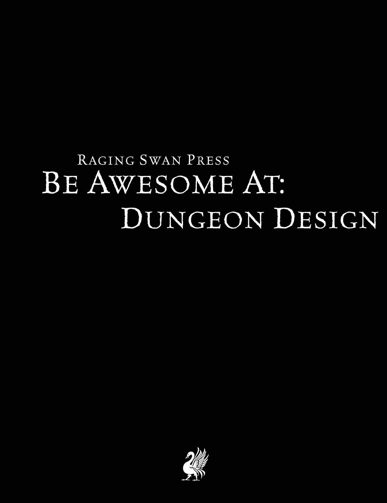 Be Awesome at Dungeon Design (Free Edition)