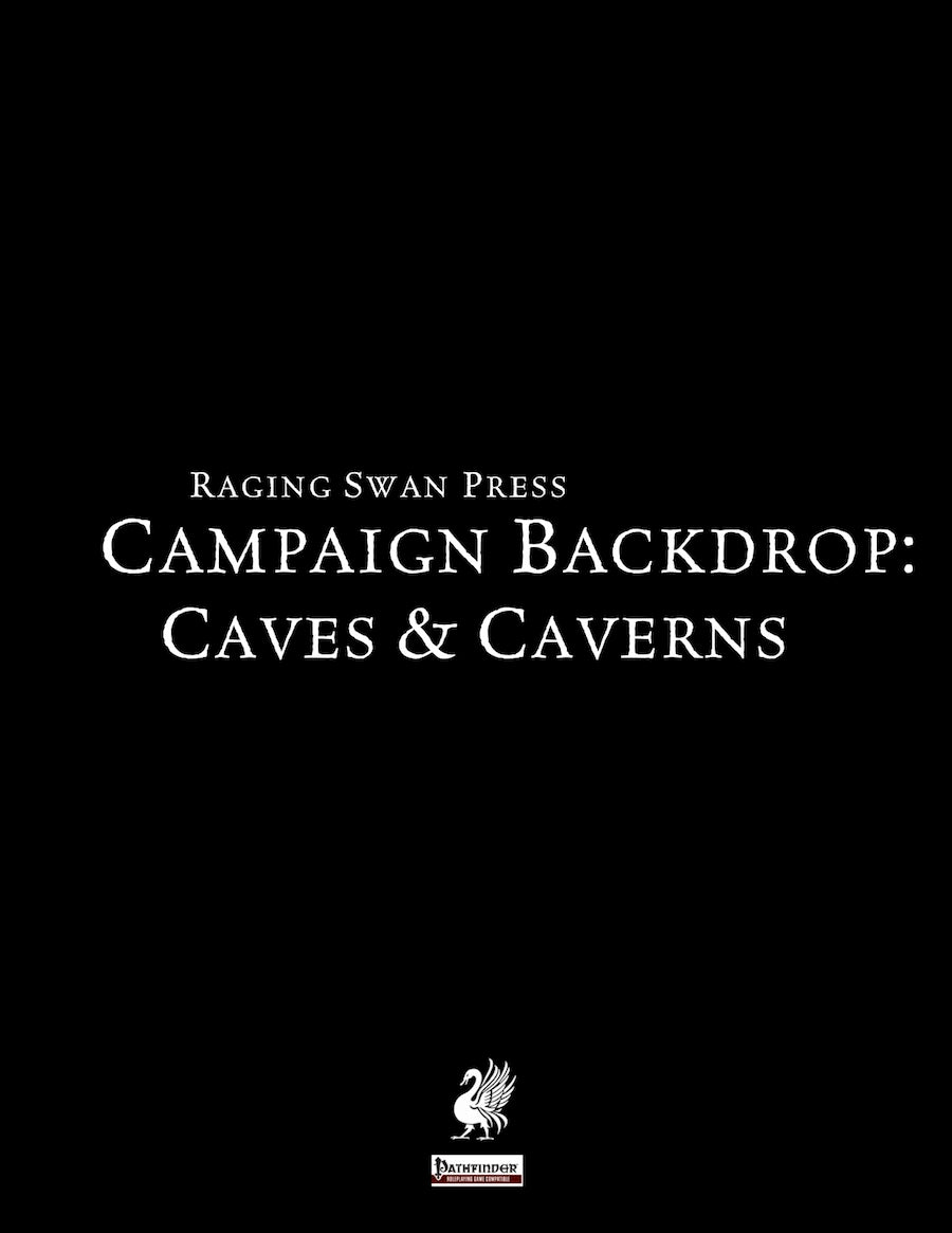 Campaign Backdrop: Caves & Caverns