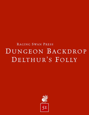 Dungeon Backdrop: Delthur's Folly (5e)