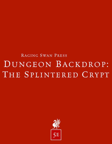 Dungeon Backdrop: The Splintered Crypt (5e)