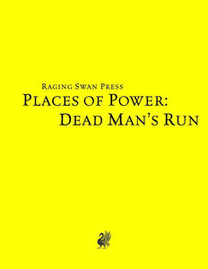 Places of Power: Dead Man's Run (SNE)