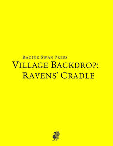 Village Backdrop: Ravens' Cradle (SNE)