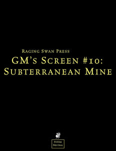 GM's Screen #10: Subterranean Mine