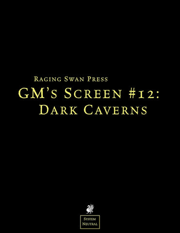 GM's Screen #12: Dark Caverns