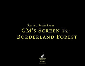GM's Screen #2: Borderland Forest