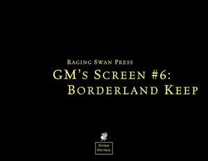 GM's Screen #6: Borderland Keep