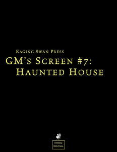 GM's Screen #7: Haunted House