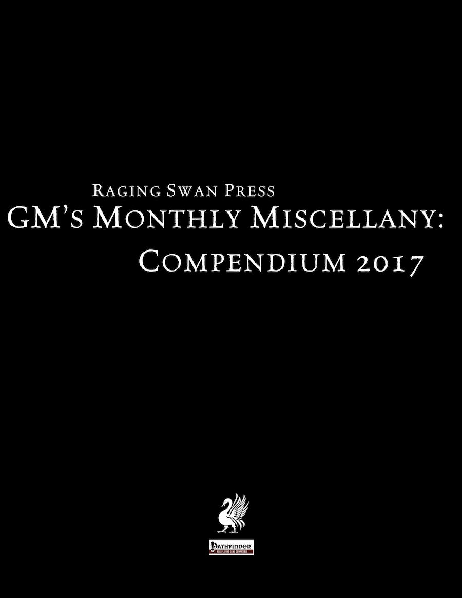 GM's Monthly Miscellany: Compendium 2017
